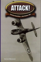 ATTACK - BLENHEIM OPERATIONS JUNE-OCTOBER 1940 - RARE Special Ed