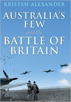 AUSTRALIA'S FEW and the Battle of Britain - Special Edition