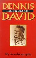 DENNIS 'HURRICANE' DAVID - Collectors Edition