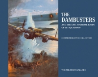 THE DAMBUSTERS & The Epic Raids of 617 Squadron
