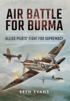 AIR BATTLE FOR BURMA - Special Signed Edition