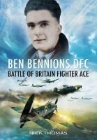 BEN BENNIONS DFC - Signed Edition