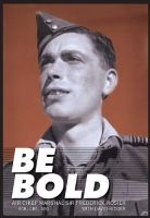 BE BOLD - Special Battle of Britain Edition