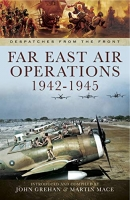 FAR EAST AIR OPERATIONS - Special Signed Edition
