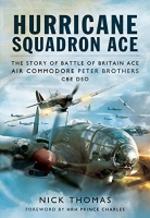 HURRICANE SQUADRON ACE - Signed Edition Available
