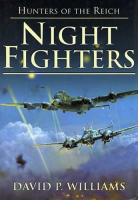 NIGHT FIGHTERS: HUNTERS OF THE REICH - RARE Signed Edition