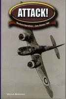 ATTACK - BLENHEIM OPERATIONS JUNE-OCTOBER 1940 - RARE Special Ed