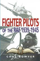 FIGHTER PILOTS OF RAF 1939 to 1945 - Special Signed Edition