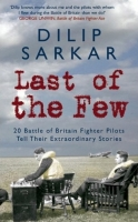 LAST OF THE FEW - Battle of Britain Edition