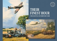 THEIR FINEST HOUR - Book+Print 75th Anniversary Edition