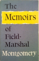THE MEMOIRS OF FIELD MARSHAL MONTGOMERY - RARE 1st ed signed